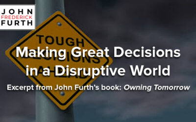 Making Great Decisions in a Disruptive World