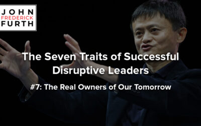 The Seven Traits of Successful Disruptive Leaders
