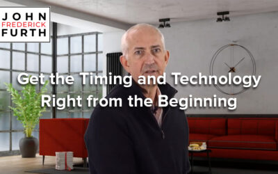 Video: Get the Timing and Technology Right from the Beginning