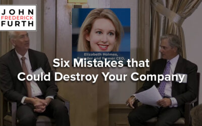 Video: Six Mistakes that Could Destroy Your Company