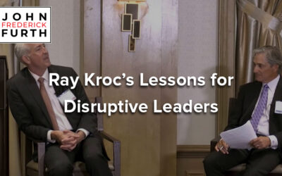 Video: Ray Kroc's Lessons for Disruptive Leaders