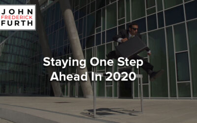 Staying One Step Ahead In 2020