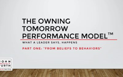 The Owning Tomorrow Performance Model: From Beliefs to Behaviors (VIDEO)